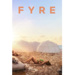 Filmtipp: FYRE: The Greatest Party That Never Happened