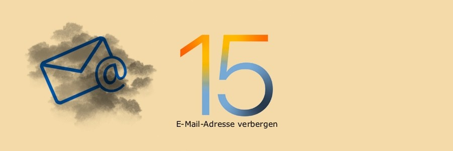 Apple E-Mail-Adresse verbergen